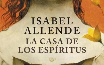 La Casa de los Espíritus Isabel Allende