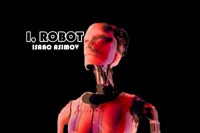 Yo robot de Isaac Asimov